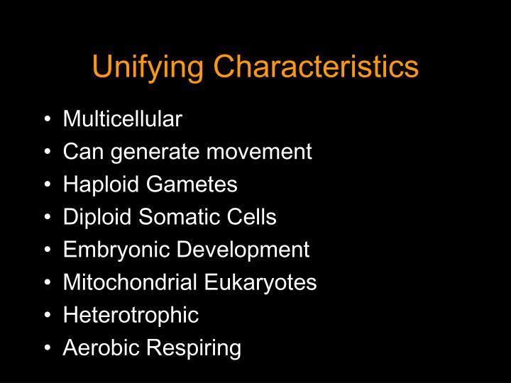 Unifying characteristics