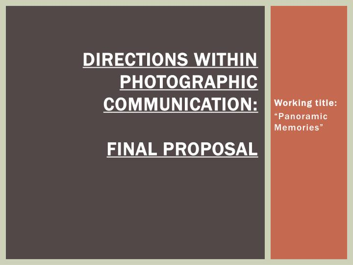 directions within photographic communication final proposal n.