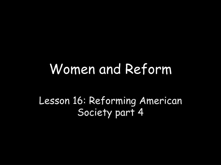 women and reform n.