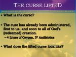 t he curse lifte d