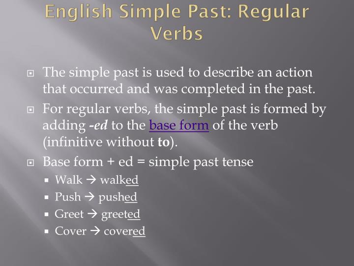 Ppt simple past tense powerpoint presentation id1873332 english simple past regular verbs m4hsunfo