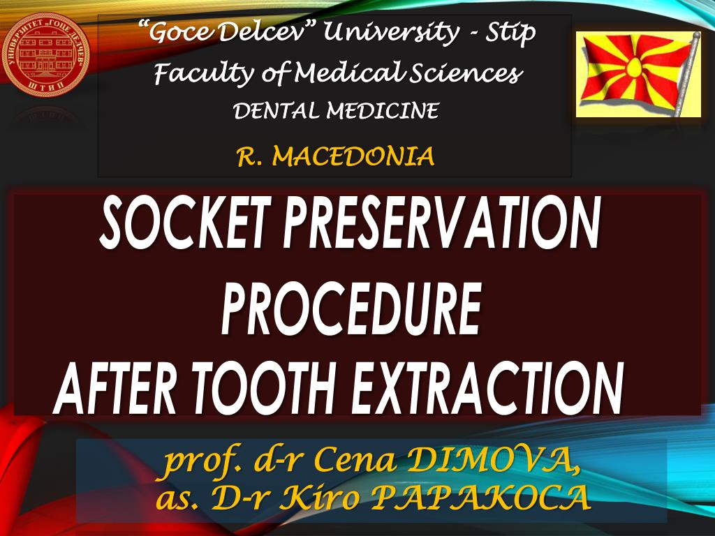 Ppt Socket Preservation Procedure After Tooth Extraction Powerpoint Presentation Id 1873400