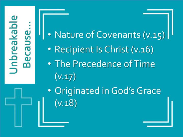 Nature of Covenants (v.15)