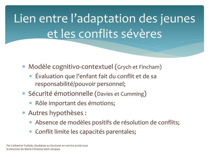 Lien entre l'adaptation des jeunes et les conflits sévères