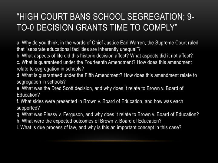 """High Court Bans School Segregation; 9-to-0 Decision Grants Time to"