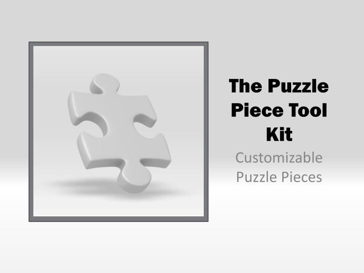 the puzzle piece tool kit n.