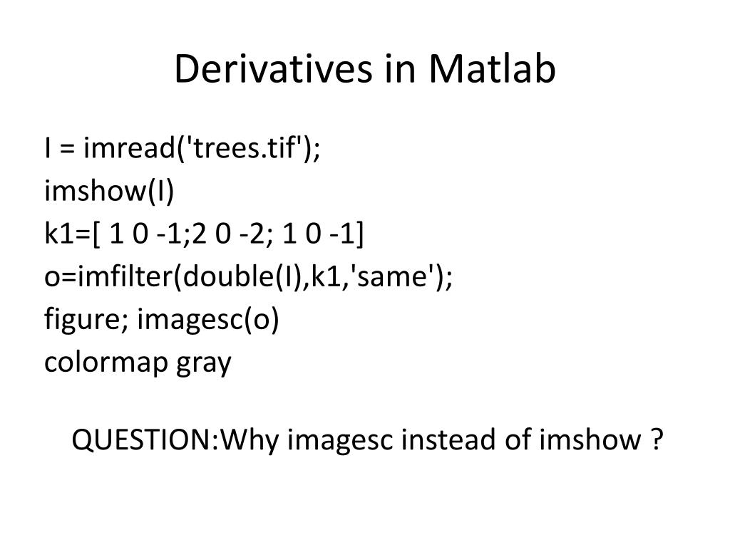 PPT - Matlab Tutorial  Session 1 Basics, Filters, Color