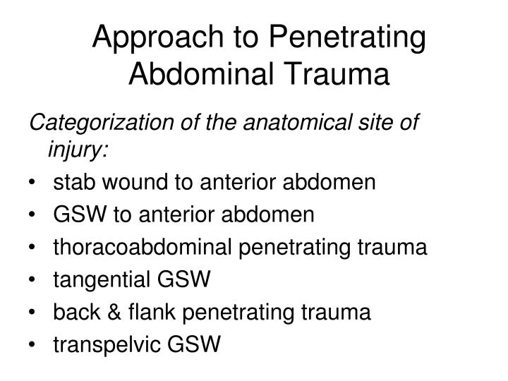 Approach to Penetrating Abdominal Trauma