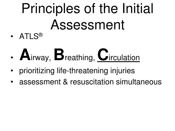 Principles of the Initial Assessment