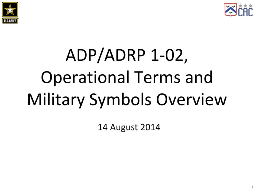 PPT - ADP/ADRP 1-02, Operational Terms and Military Symbols