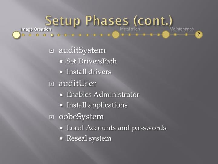 Setup Phases (cont.)