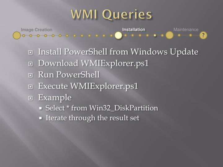 WMI Queries