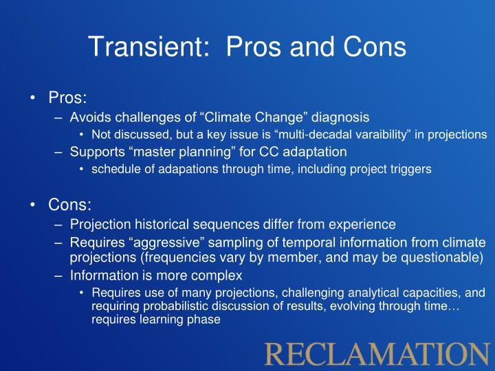 Transient:  Pros and Cons