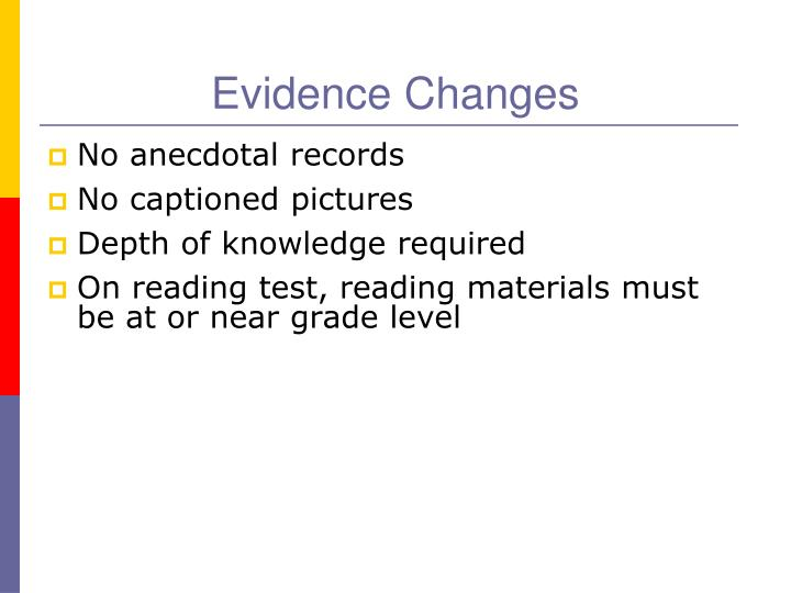 Evidence Changes