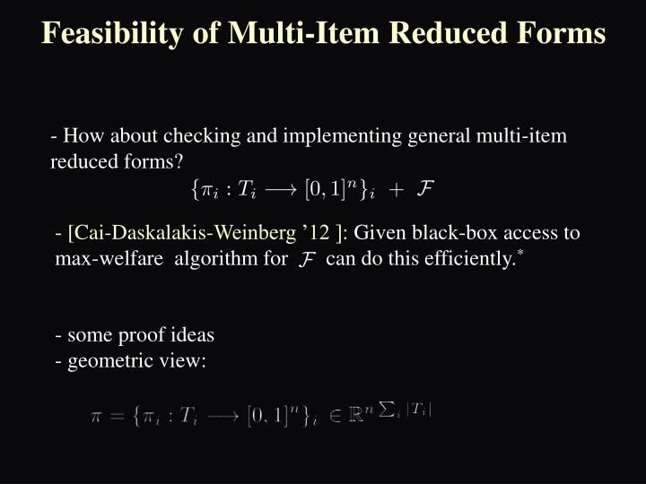 Feasibility of Multi-Item Reduced Forms