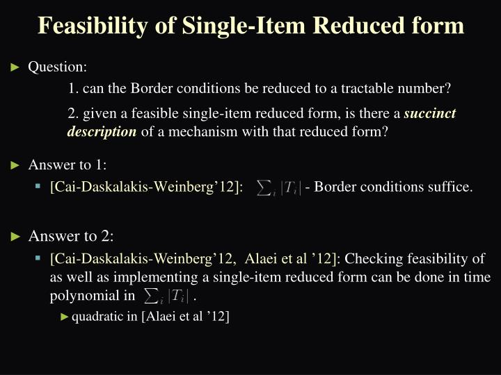 Feasibility of Single-Item Reduced form