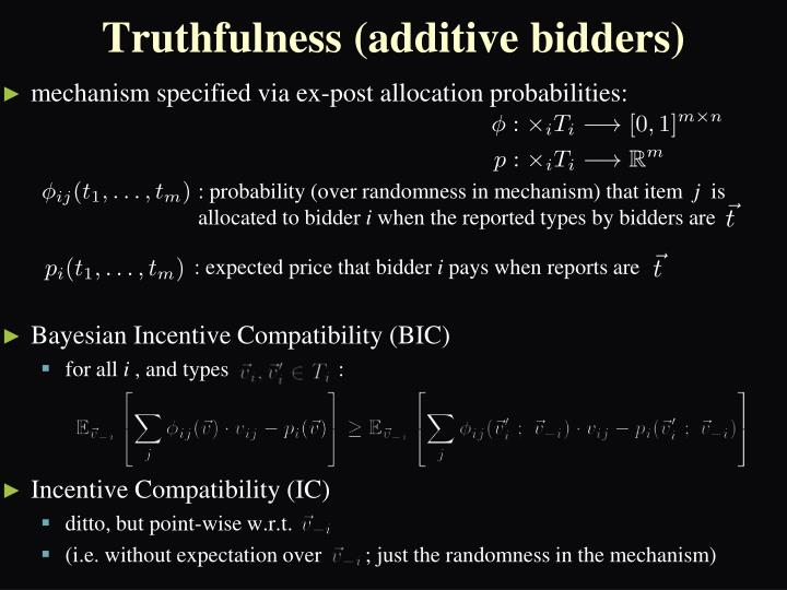 Truthfulness (additive bidders)