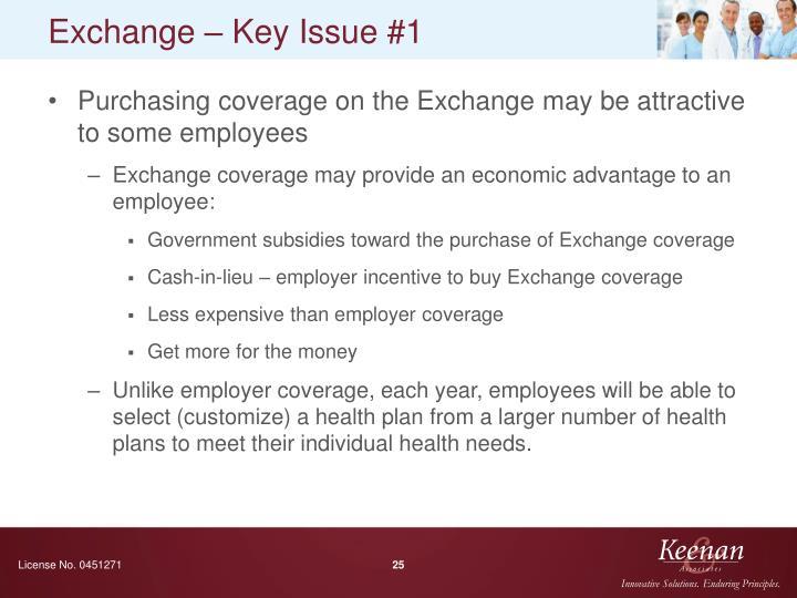Exchange – Key Issue #1