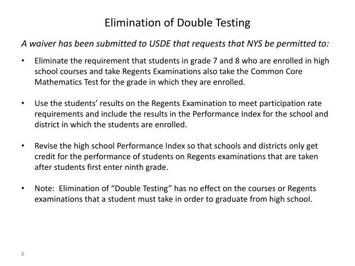Elimination of Double Testing