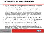16 notices for health reform
