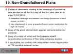 19 non grandfathered plans1