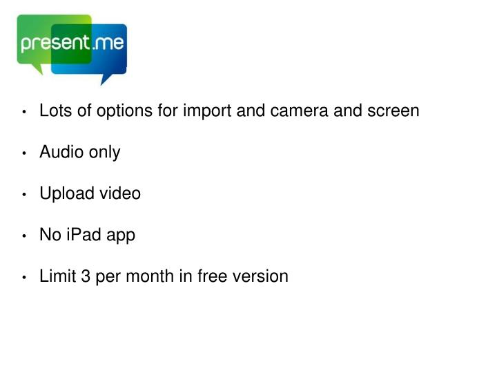 Lots of options for import and camera and screen