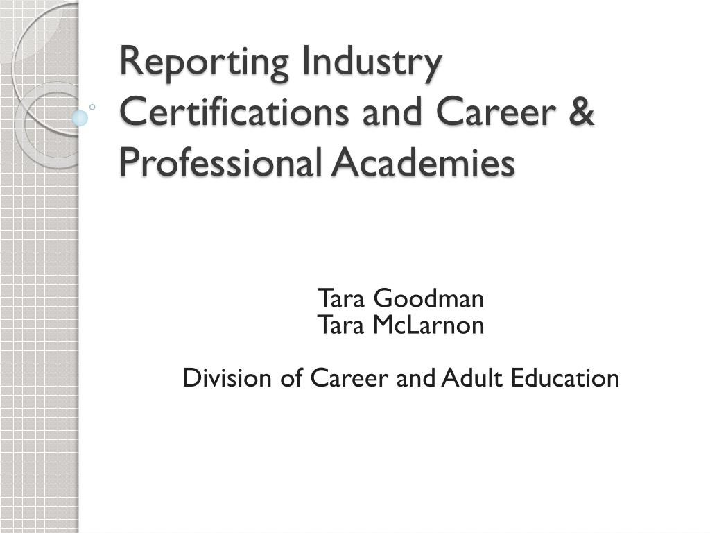 Ppt Reporting Industry Certifications And Career Professional