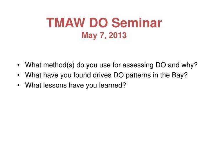 TMAW DO Seminar