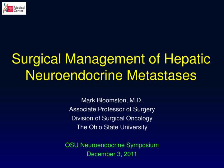 surgical management of hepatic neuroendocrine metastases n.