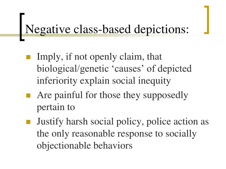 Negative class-based depictions: