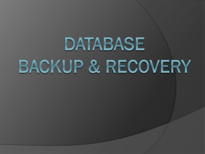 database backup recovery n.
