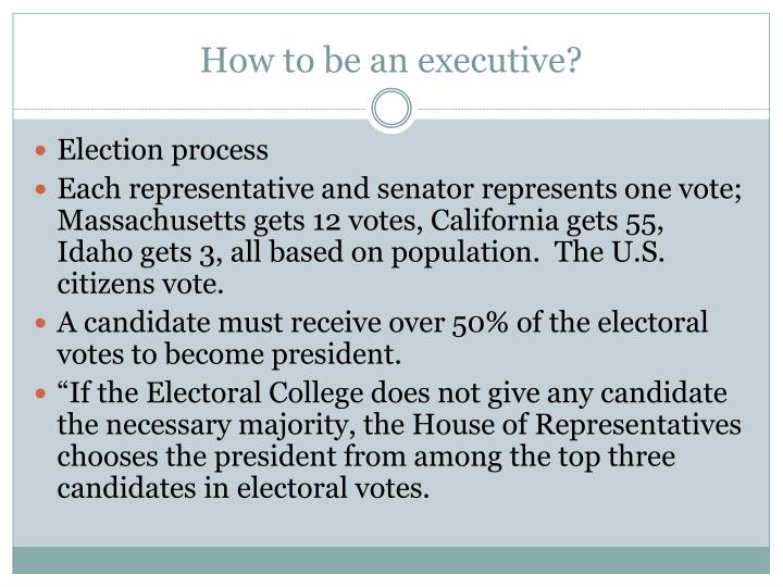 How to be an executive?