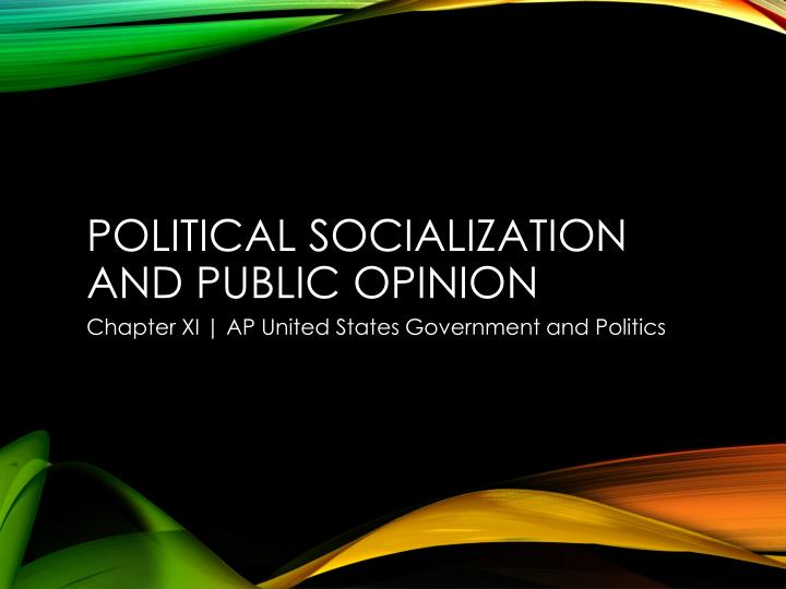 political socialization and public opinion n.