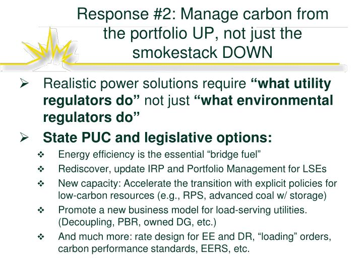 Response #2: Manage carbon from the portfolio UP, not just the smokestack DOWN