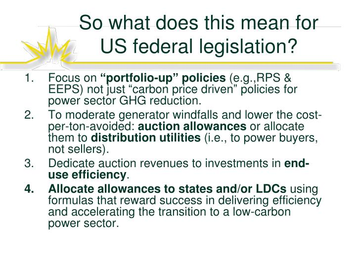 So what does this mean for  US federal legislation?