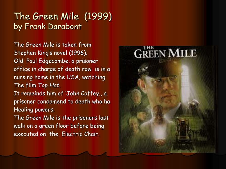 The green mile 1999 by frank darabont