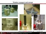 window transport and storage