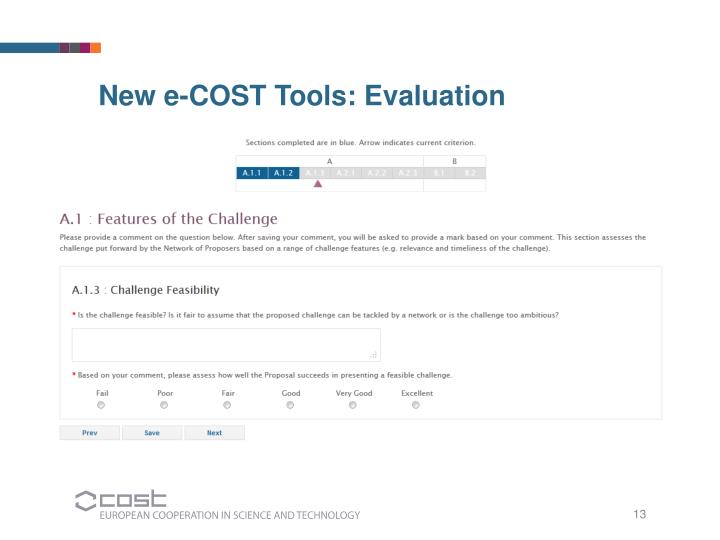 New e-COST Tools: Evaluation