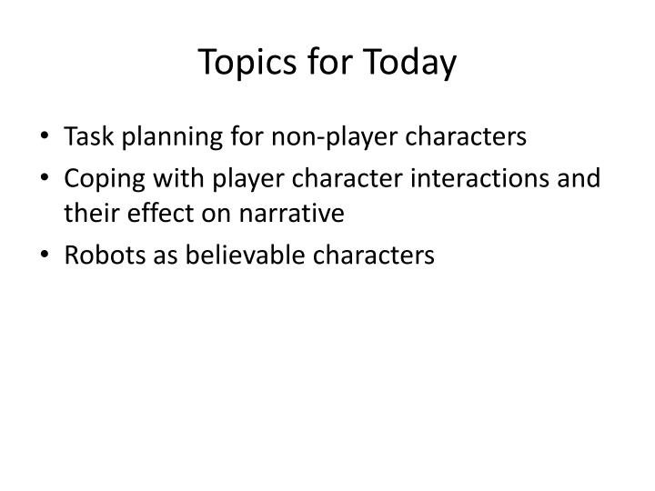 topics for today n.