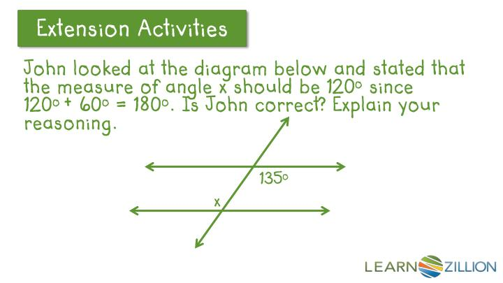 John looked at the diagram below and stated that the measure of angle x should be 120