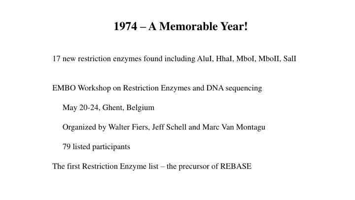 1974 – A Memorable Year!
