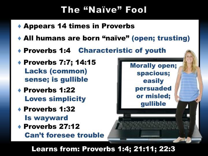 "The ""Naïve"" Fool"