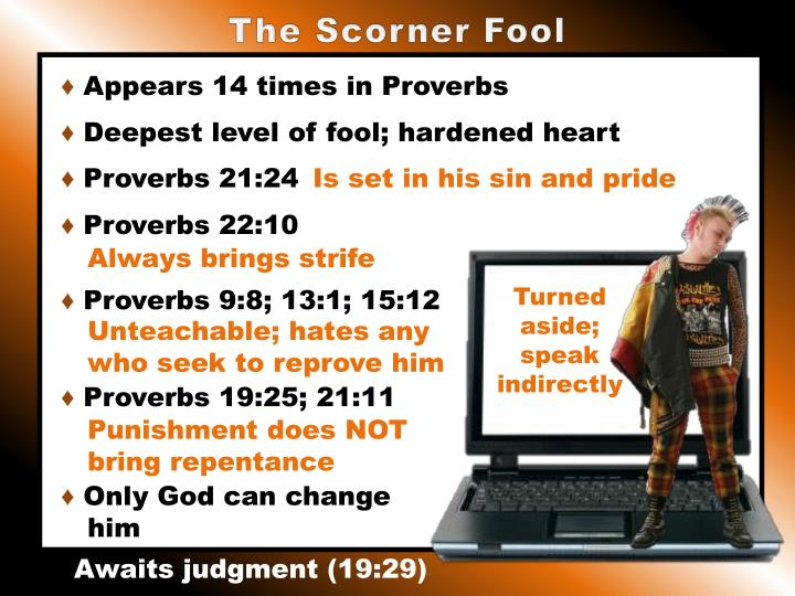 The Scorner Fool