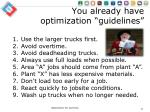 you already have optimization guidelines