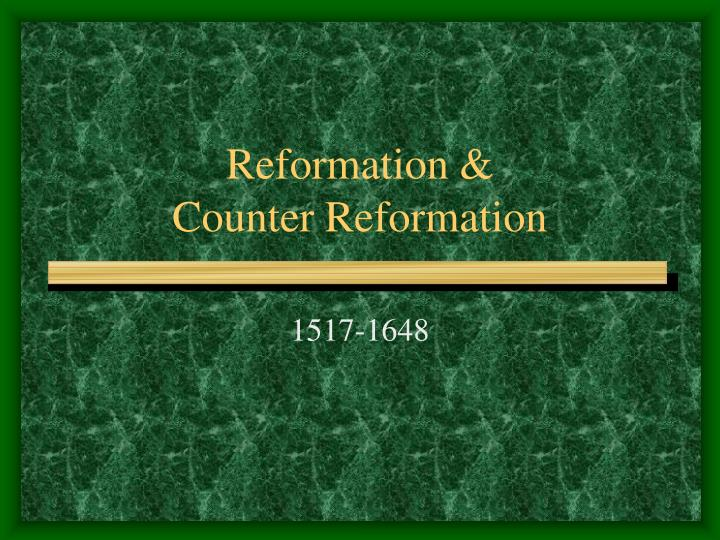 reformation counter reformation n.
