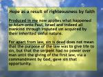 hope as a result of righteousness by faith114