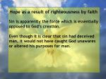 hope as a result of righteousness by faith128