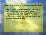 hope as a result of righteousness by faith143