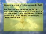 hope as a result of righteousness by faith157