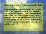 hope as a result of righteousness by faith160
